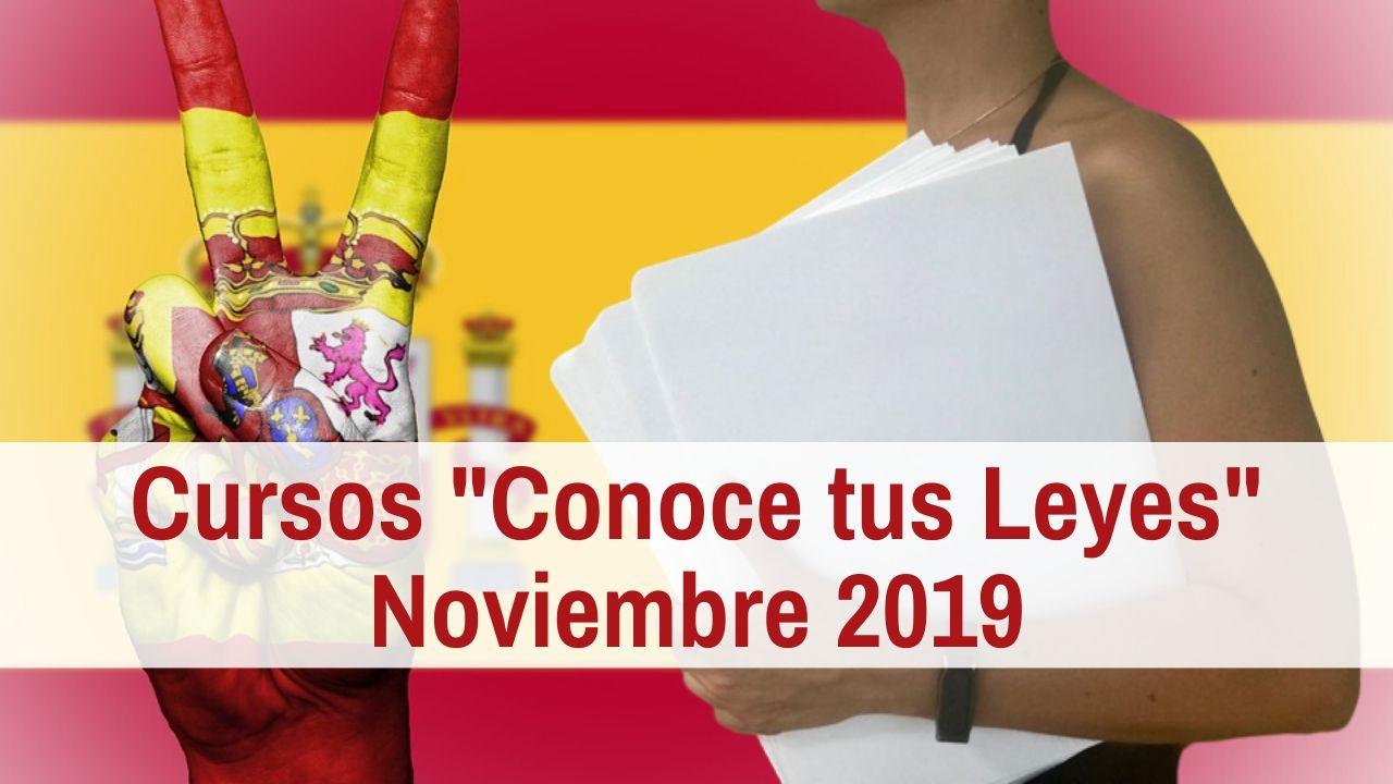 Cursos Conoce tus Leyes Noviembre de 2019