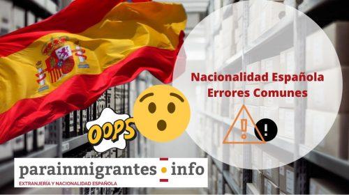 Nacionalidad Española: Errores Comunes