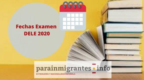 Fechas del Examen DELE 2020