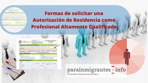 Formas de solicitar una Autorización de Residencia como Profesional Altamente Cualificado