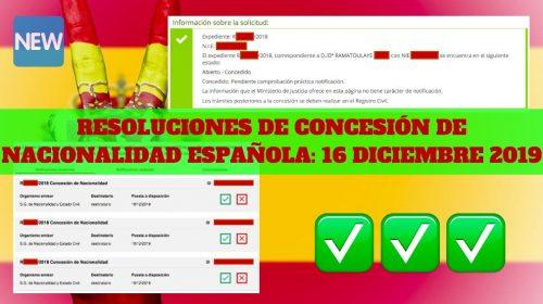Resoluciones de Concesión de nacionalidad Española: 16 diciembre 2019