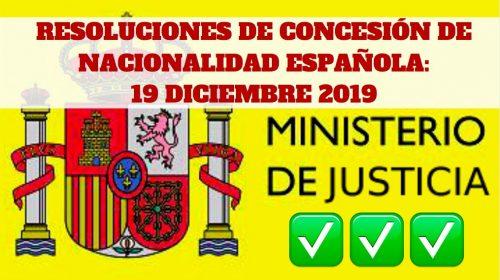 Resoluciones de Concesión de Nacionalidad Española 19 diciembre 2019