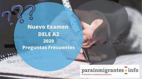 Nuevo DELE 2020: Preguntas Frecuentes