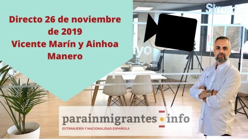 Directo 26 noviembre de 2019- Vicente Marín y Ainhoa Manero