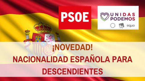 El nuevo Gobierno dará nacionalidad española por opción a los descendientes de españoles