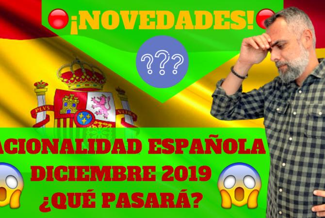 Nacionalidad Española: Novedades Diciembre 2019