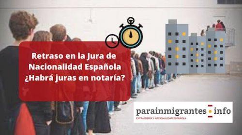 Retraso en la Jura de Nacionalidad Española