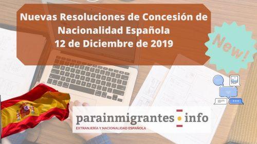 Resoluciones de Concesión de Nacionalidad Española: 12 Diciembre 2019
