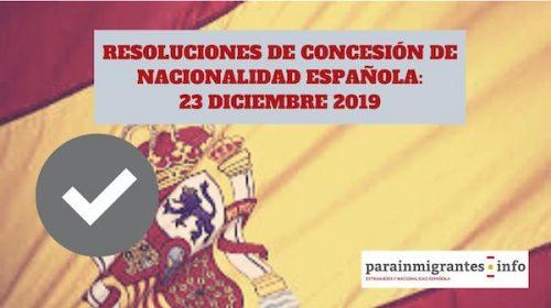 Resoluciones de Concesión de Nacionalidad Española 23 diciembre 2019