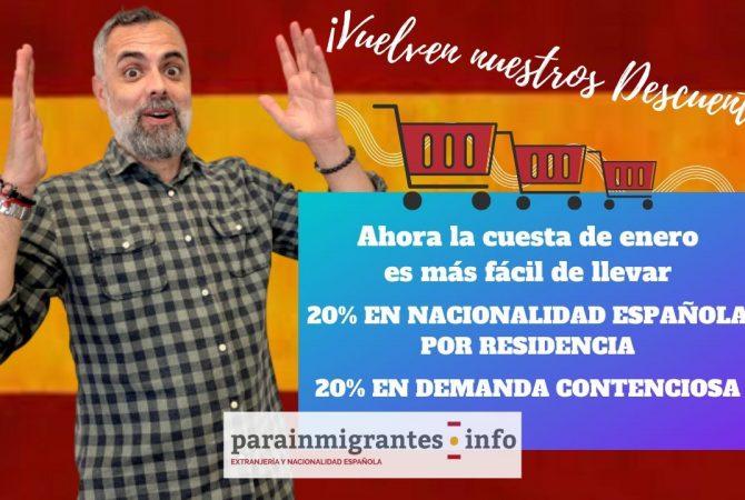 ¡Descuento del 20% en trámites de Nacionalidad Española por Residencia y Demanda Contenciosa!