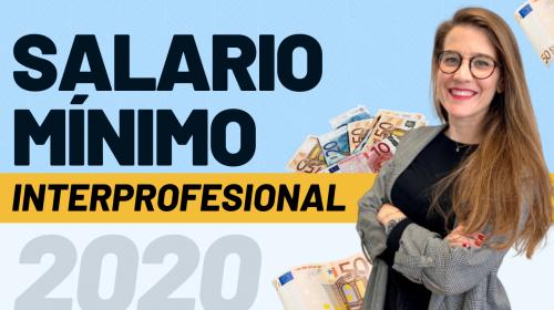 Nuevo Salario Mínimo Interprofesional 2020