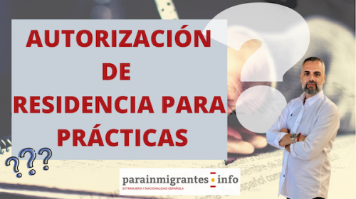 Autorización de Residencia para Prácticas – Vídeo