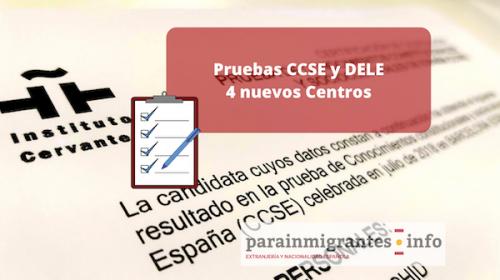 4 Nuevos centros para realizar Pruebas CCSE y DELE