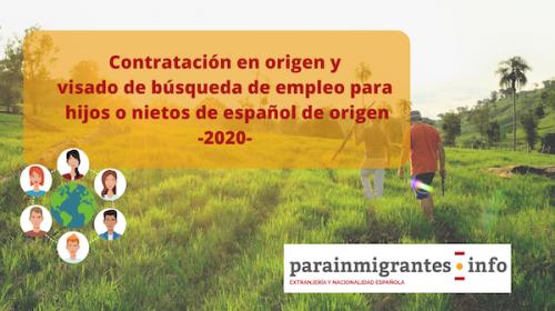 Contratación en origen y Visado búsqueda de empleo para hijos o nietos de español de origen