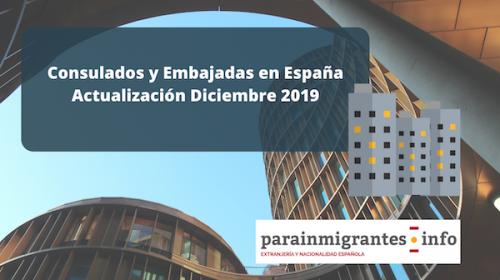 Embajadas y Consulados extranjeros en España: Actualización Diciembre 2019