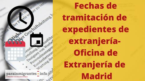 Fechas de tramitación de Expedientes de Extranjería – 20 enero 2020