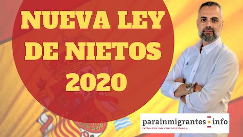 Nueva Ley de Nietos 2020