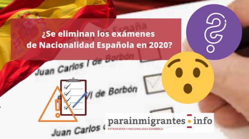¿Van a quitar los exámenes de Nacionalidad Española en 2020?