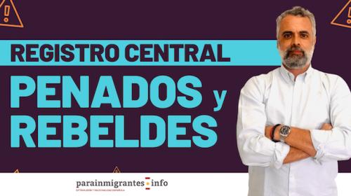 Registro Central de Penados y Rebeldes ¿Qué es?