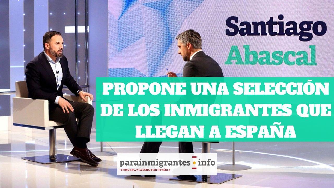 Abascal propone vetar a los inmigrantes de países que delincan