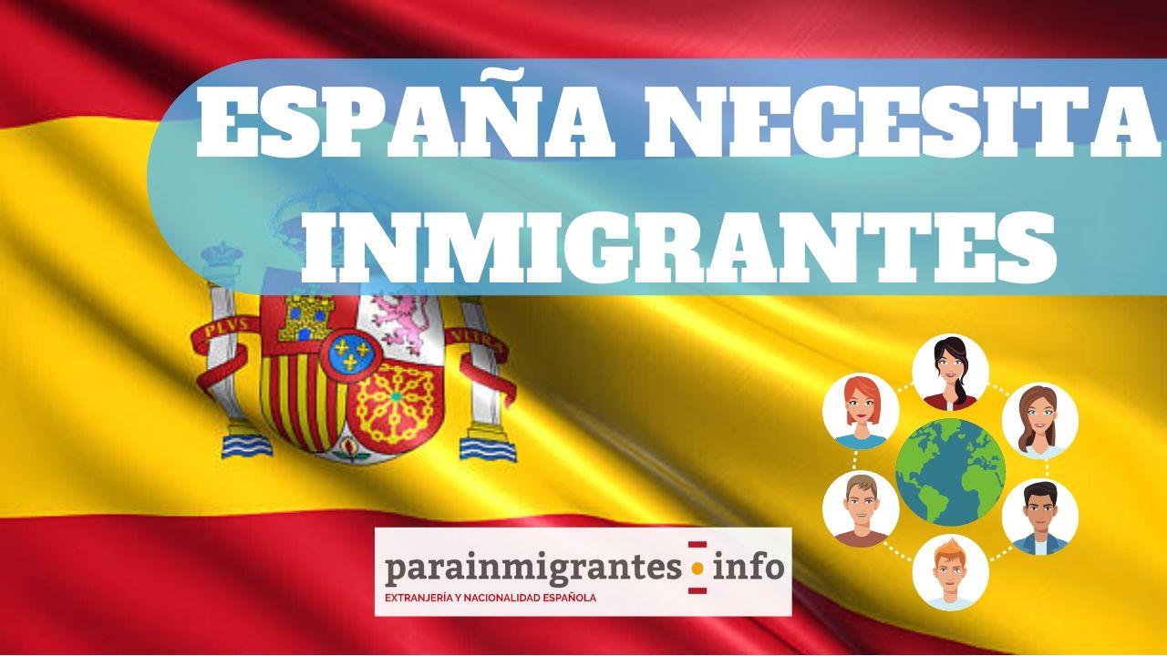 España necesita inmigrantes