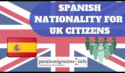 SPANISH NATIONALITY FOR UK CITIZENS