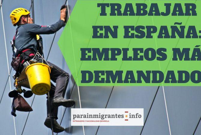 Trabajar en España: empleos más demandados