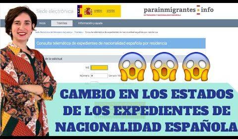 Cambios en los estados de los expedientes de nacionalidad española- Vídeo explicativo