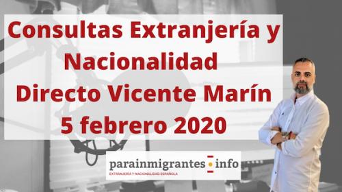 Consultas Nacionalidad Española y Extranjería- Directo 5 febrero 2020- Vicente Marín