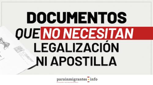 Documentos que no necesitan legalización ni apostilla en España