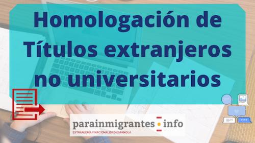 Homologación de Títulos o Convalidación de estudios extranjeros no universitarios- Preguntas Frecuentes