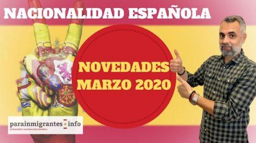 Novedades Nacionalidad Española- Marzo 2020
