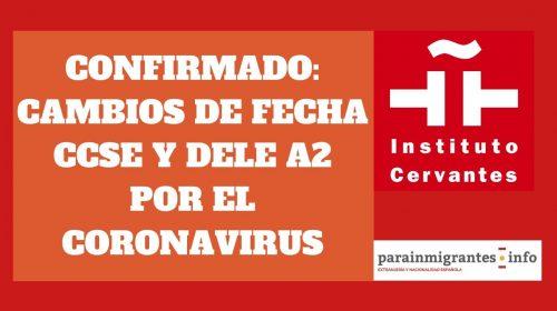 Cambios en las fechas de los exámenes CCSE y DELE por el coronavirus