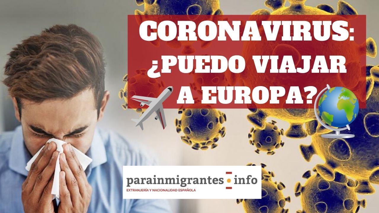 Coronavirus: ¿puedo viajar a Europa?