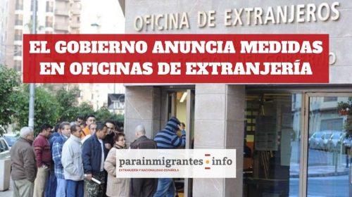 El Gobierno anuncia medidas para redistribuir el trabajo de las Oficinas de Extranjería