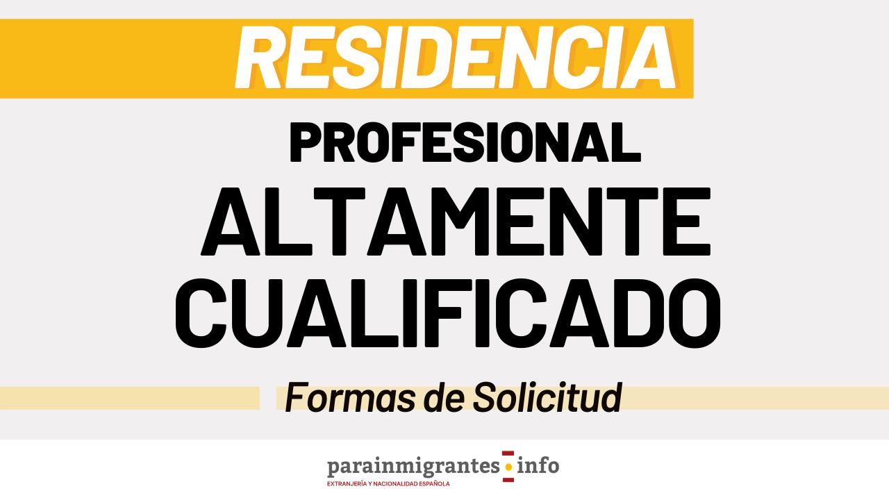 Formas de solicitar una Autorización de Residencia como Profesional Altamente Cualificado miniatura