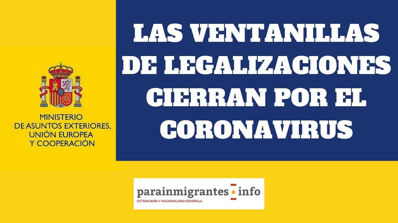 Las ventanillas de legalizaciones cierran por el coronavirus