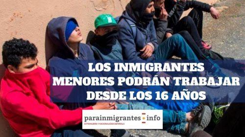 Los inmigrantes menores podrán tener permiso de trabajo desde los 16 años