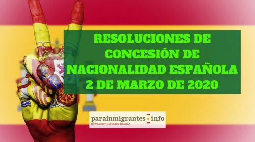 Resoluciones de Concesión de Nacionalidad Española 2 de marzo de 2020