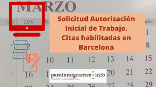 Solicitud Autorización Inicial de Trabajo. Citas habilitadas en Barcelona
