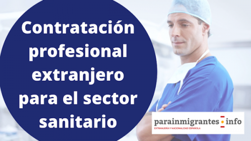 Contratación profesional extranjero para el sector sanitario
