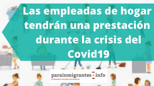 Las empleadas de hogar tendrán una prestación durante la crisis del Covid19