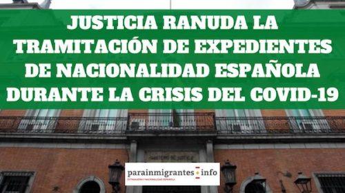 Justicia resolverá  expedientes de nacionalidad durante la crisis del coronavirus