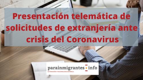 Presentación telemática de solicitudes de extranjería ante la crisis del Coronavirus