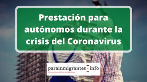 Prestación para autónomos durante la crisis del Coronavirus