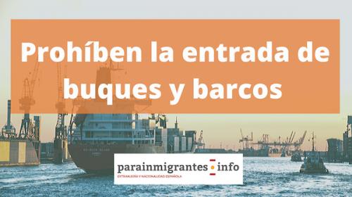 Prohiben la entrada de Buques y Cruceros