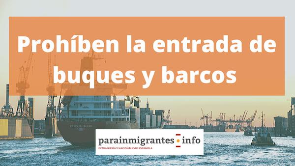 prohíben entrada de buques y cruceros