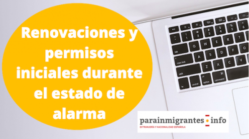 Presentación de Permisos iniciales y renovaciones durante el estado de alarma