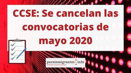CCSE: Se cancelan las convocatorias de mayo 2020