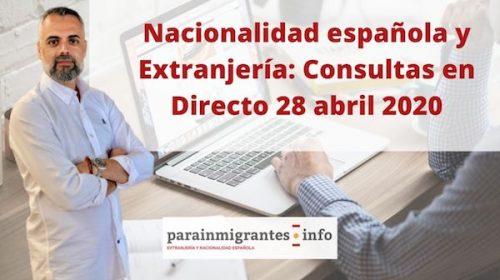 Nacionalidad española y Extranjería: Consultas en Directo 28 abril 2020